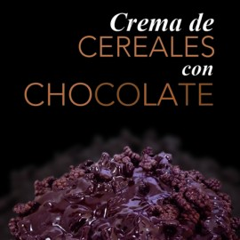 crema de cereales y chocolate